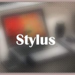 About Stylus