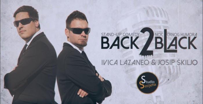 """U PETAK NOVA RAZVALJOTKA U KRIŽEVCIMA: """"Back2Black"""" stand up show – Ivica Lazaneo & Josip Škiljo"""