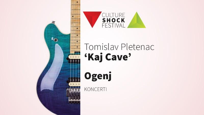 "14. CULTURE SHOCK FESTIVAL: U petak kajkavska poslastica uz ""Kaj Cave"" Tomislava Pletenca i ""Ogenj"""
