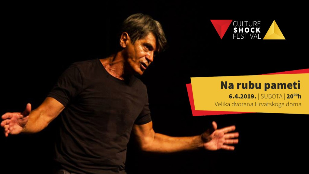 "Vodimo vas na predstavu ""Na rubu pameti"" Dragana Despota na 15. Culture Shock Festivalu u Križevcima"