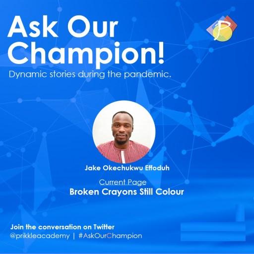 AskOurChampion - Jake Effoduh - Prikkle_Academy