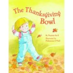 Teacher Approved Thanksgiving Books The Thanksgiving Bowl