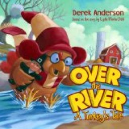 Teacher Approved Thanksgiving Books Over the River