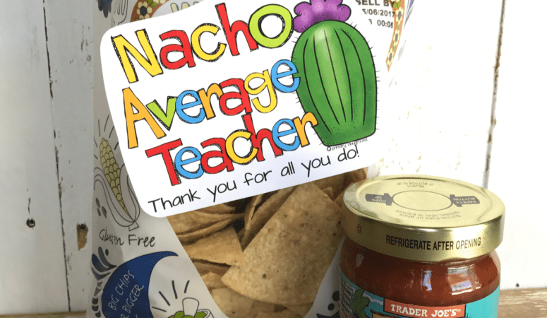 Nacho Average Appreciation Gift