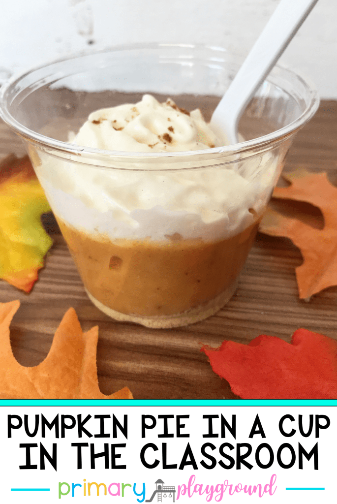 Pumpkin Pie In A Cup In The Classroom