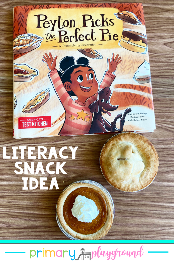 Literacy Snack Idea Thanksgiving Pie