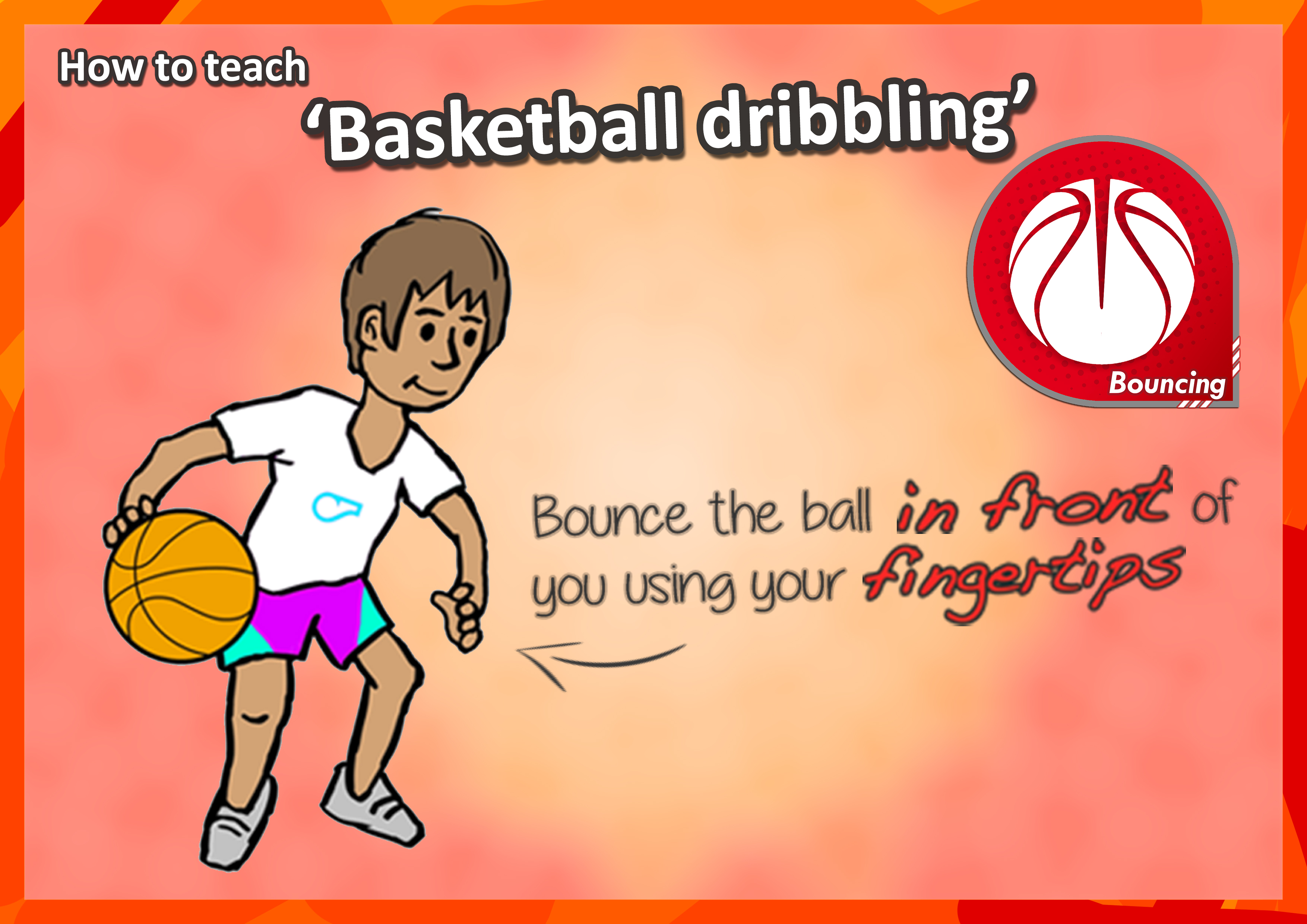 How To Teach The Bouncing Skills Key Cues For