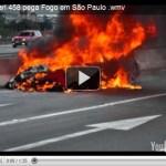 Ferrari 458 Italia pega fogo no Rodoanel
