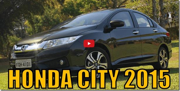 Vídeo – Primeiras impressões do Honda City 2015