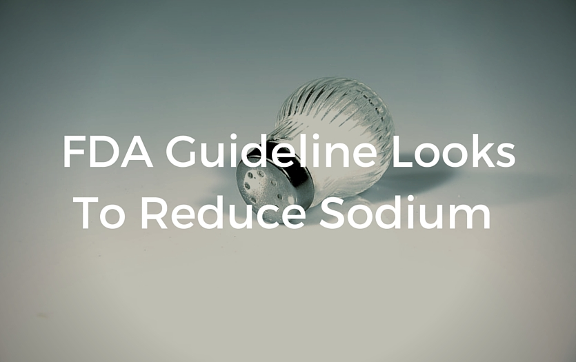 FDA Guideline Looks To Reduce Sodium