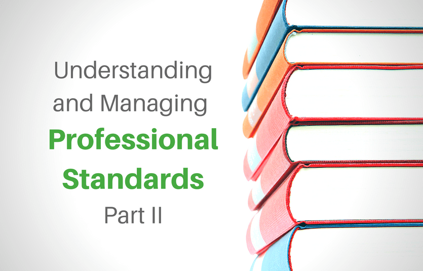Understanding and Managing Professional Standards Series