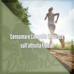 consumare-cannabis-influisce-sullattivita-fisica
