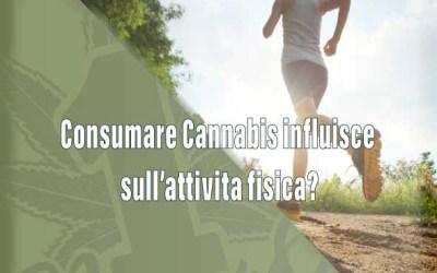 Consumare Cannabis influisce sull'attività fisica?