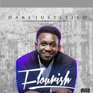 Dare Justified – Flourish