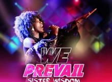Sister Wisdom – We Prevail