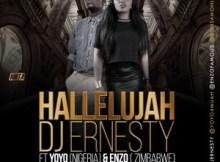 "Dj Ernesty – ""Hallelujah"" | Feat. Yoyo (Nigeria) & Enzo (Zimbabwe)"