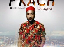 AUDIO: P'kach‎ – Odogwu | @officialpkach