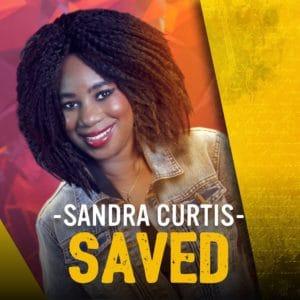 Sandra Curtis – I'm Saved