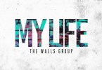 The Walls Group – My Life