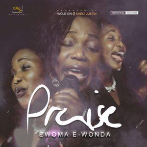 Ewonda – I Give You Praise
