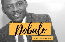 Abraham Akatu – Dobale