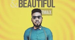 Tmax – Wonderful & Beautiful