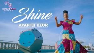 Avantii Uzor – Shine