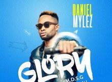 Daniel Mylez – Glory (M.D.S.G)