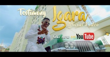 TESTIMONY JAGA Drops The Official Video For His Single – IGARA (Boast)