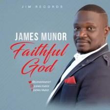 James munor—Faithful God