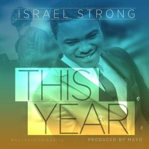 Isreal strong — This year