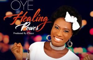 Free Download Oye – Healing Power (AUDIO)