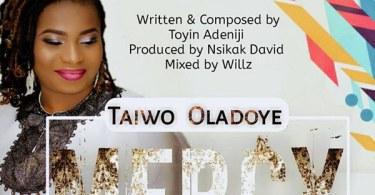 Taiwo Oladoye – Mercy
