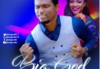 Gbenga Oke Ft. Ada – Big God