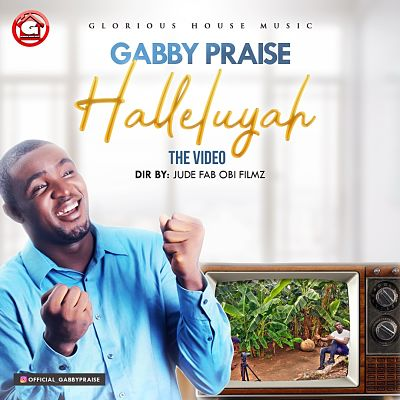 Watch HALLELUYAH Video By Gabby Praise