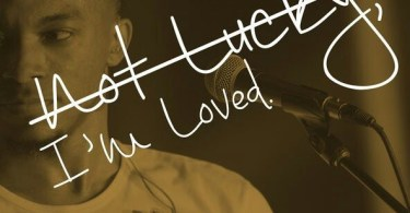 """Download """"I'm Not Lucky, I'm Loved"""" Mp4 Video & Audio by Jonathan McReynolds"""