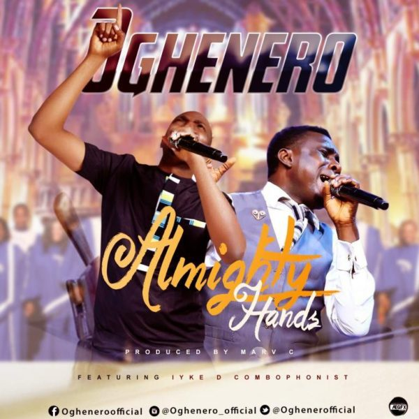 Almighty Hands Oghenero-Ft.-Iyke-D