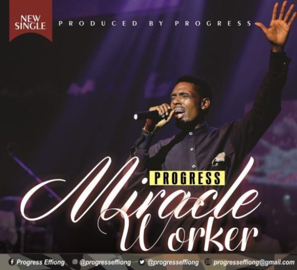 Miracle Worker by Progress
