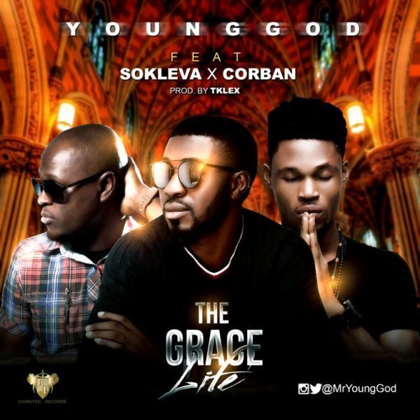 Download YoungGod The Grace Life Ft. Sokleva x Corban Mp3