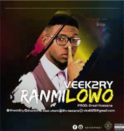 Download Music: Ranmilowo by Veek2ry