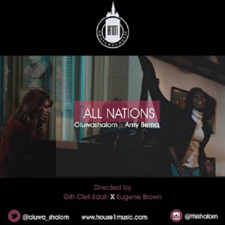 Download Music: All Nations Mp3 by Oluwashalom Ft. Amy Berna