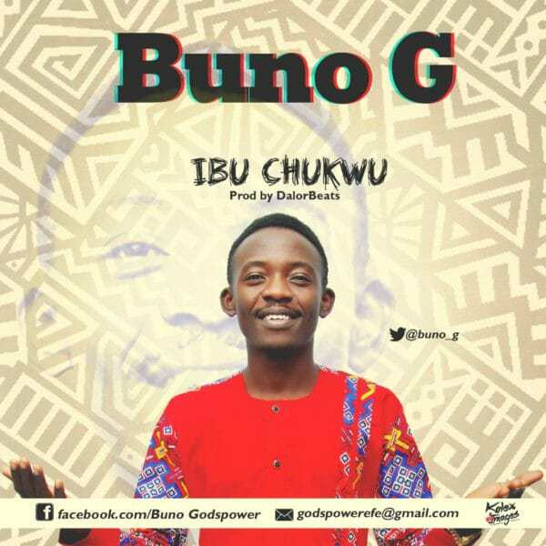 Watch Ibu Chukwu by Buno G
