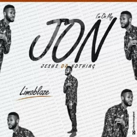 Download Music: JON  (Jesus Or Nothing) Mp3 by Limoblaze