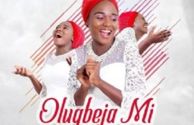 Download Music: Olugbeja Mi mp3 +lyrics by Blessing Bello