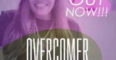 Download Music: Overcomer Mp3 +lyrics by Min Tracy Tolota