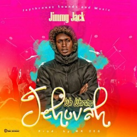 Download Music:  We Worship Jehovah by Jimmy Jack