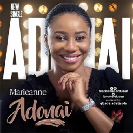 Download Music: Adonai Mp3 +lyrics By Marieanne
