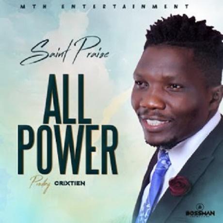 All Power Mp3 By Saint Praise