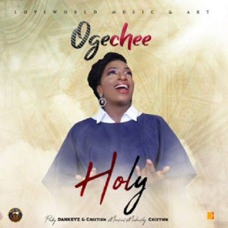 Download Music: Holy Mp3 By Ogechee