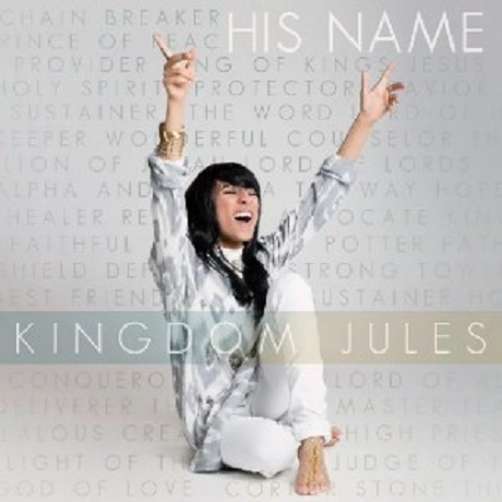 Download Music: His Name Mp3 +lyrics By Kingdom Jules